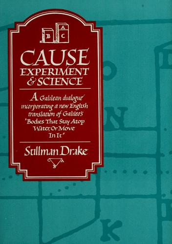 Cause, experiment, & science by Drake Stillman