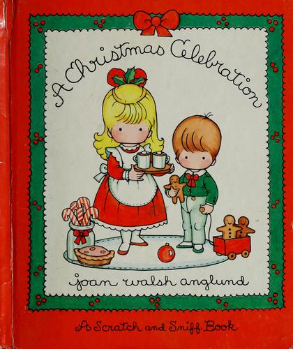 A Christmas celebration by Joan Walsh Anglund
