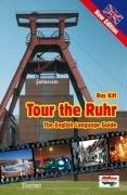 Tour the Ruhr. by Roy Kift