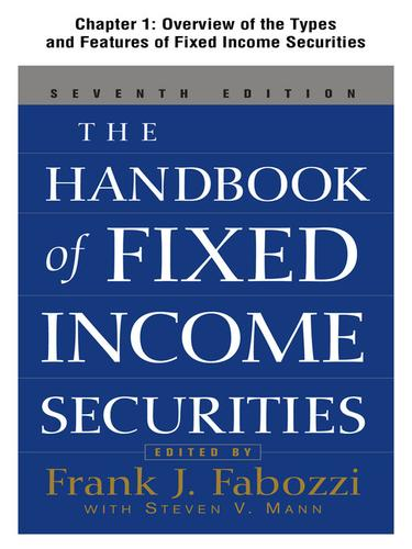 Overview of the Types and Features of Fixed Income Securities by Frank Fabozzi