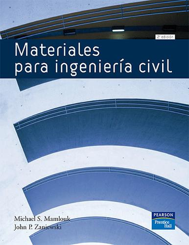 Materiales para ingenieria civil by Michel S Mamlouk