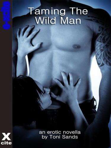 Taming the Wild Man by
