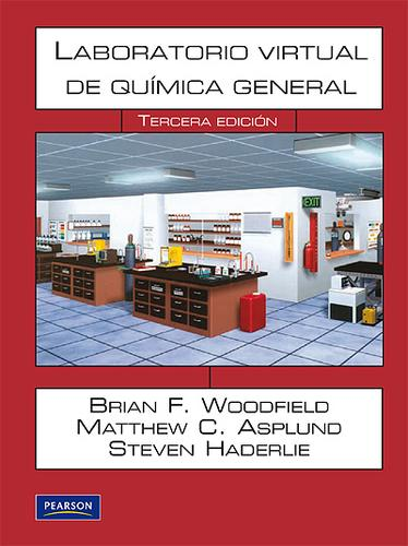 Laboratorio Virtual De Quimica General by Brian F Woodfield