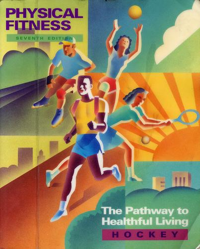 Physical fitness by Robert V. Hockey