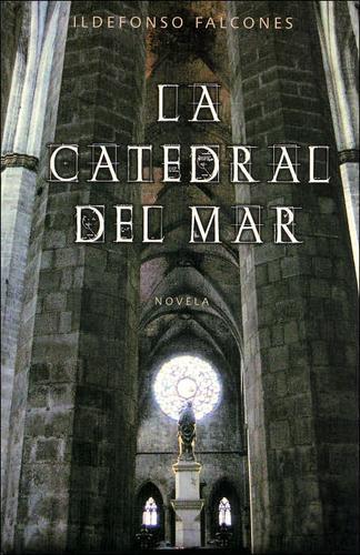 Libro de segunda mano: La Catedral del mar / The Cathedral of the Sea