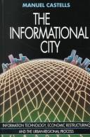 The informational city by Manuel Castells