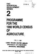 Programme for the 1990 world census of agriculture by Food and Agriculture Organization of the United Nations