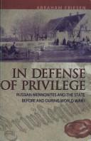 In Defense of Privilege by Abraham Friesen