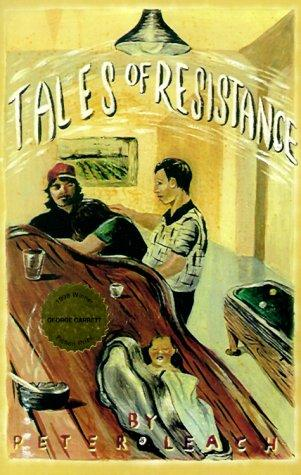 Tales of resistance by Leach, Peter