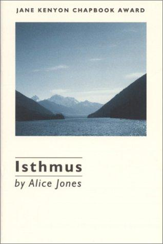 Isthmus by Alice Jones