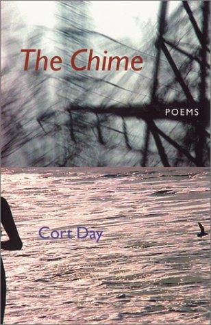 The Chime by Cort Day