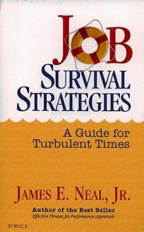 Job survival strategies by James E. Neal