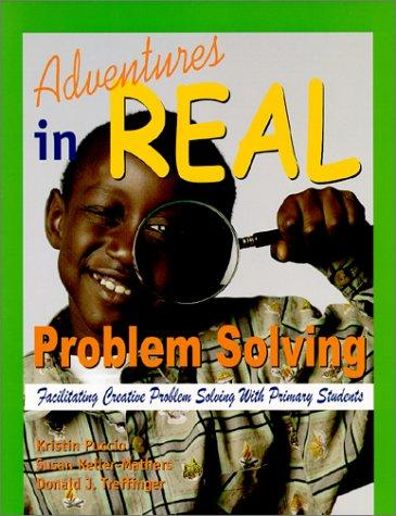Adventures in Real Problem Solving