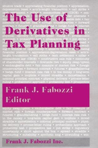 The Use of Derivatives in Tax Planning by Frank J. Fabozzi