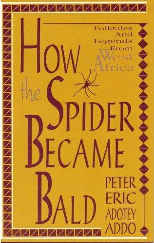 How the spider became bald by Peter Eric Adotey Addo