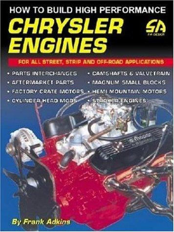 How to Build High Performance Chrysler Engines (S-A Design) by Frank Adkins