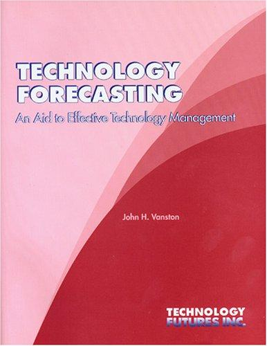Technology Forecasting by John H Vanston