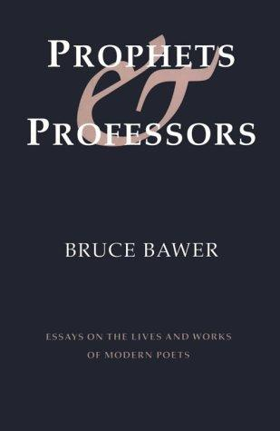 Prophets & professors by Bruce Bawer