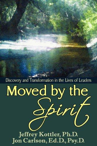 Moved by the Spirit by Jon Carlson