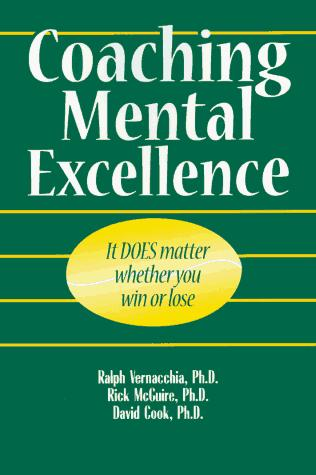 Coaching Mental Excellence by Ralph Vernacchia, Richard T. McGuire, David Lamar Cook