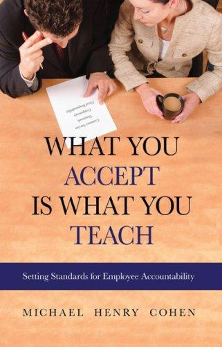 What You Accept is What You Teach by Michael Henry Cohen