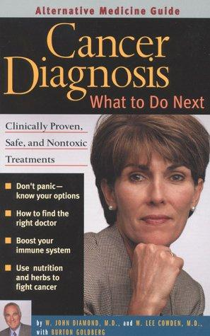 Cancer Diagnosis by W. John Diamond, W. Lee Cowden, Burton Goldberg