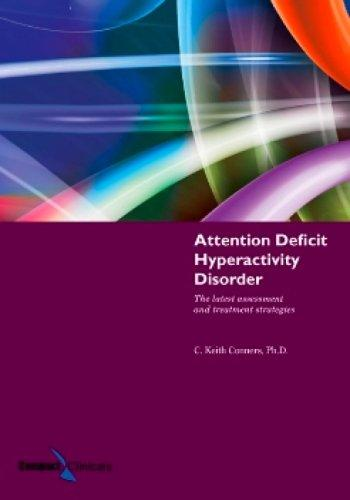Attention deficit hyperactivity disorder by C. Keith Conners