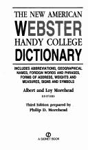 THE NEW AMERICAN WEBSTER HANDY COLLEGE DICTIONARY by ALBERT AND LOY EDITORS MOREHEAD