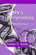 DNA fingerprinting by Lorne T. Kirby