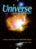 The universe from your backyard by David J. Eicher