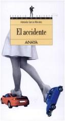 El accidente by Adelaida García Morales