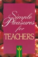 Simple pleasures for busy teachers by