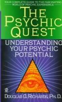 The psychic quest by Douglas G. Richards