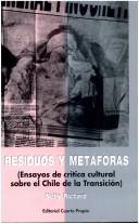 Residuos y metáforas by Nelly Richard