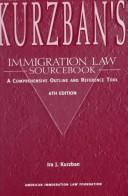 Kurzban's immigration law sourcebook