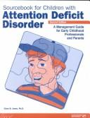 Sourcebook for children with attention deficit disorder