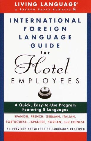 International foreign language guide for hotel employees by David D'Aprix
