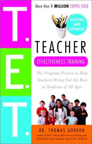Teacher effectiveness training by Gordon, Thomas