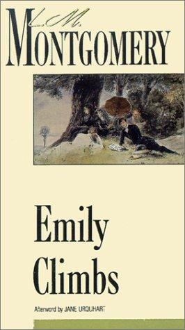 Emily Climbs (New Canadian Library) by L. M. Montgomery