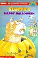 Fluffy's Happy Halloween (Fluffy the Classroom Guinea Pig) by Kate McMullan