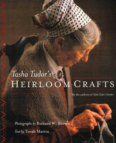 Image 0 of Tasha Tudor's Heirloom Crafts
