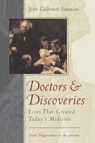 Doctors and Discoveries by John Galbraith Simmons