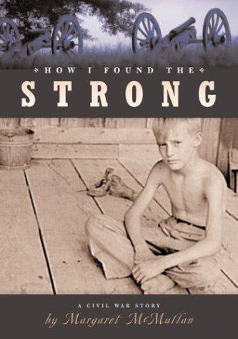 How I found the Strong by Margaret McMullan