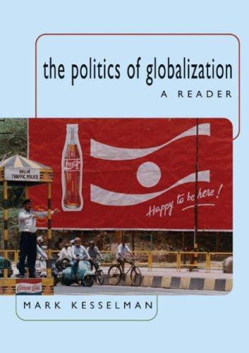 The Politics of Globalization by Mark Kesselman