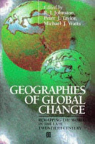 Geographies of Global Change by R.J. Johnston, Peter J. Taylor