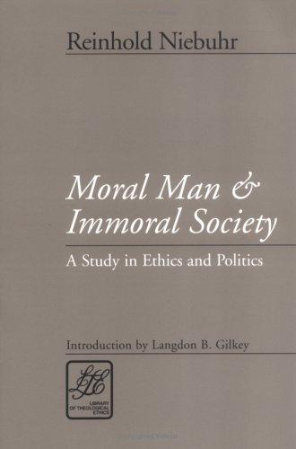 Image 0 of Moral Man and Immoral Society: Study in Ethics and Politics (Library of Theologi