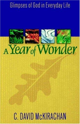 A Year of Wonder by C. David McKirachan