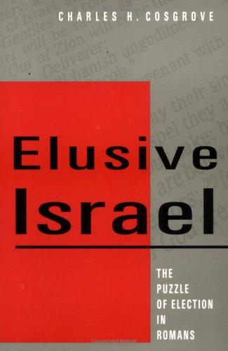 Elusive Israel by Charles H. Cosgrove