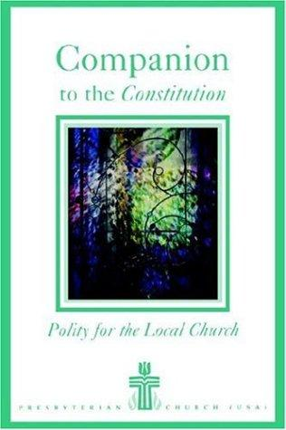 Companion to the constitution of the Presbyterian Church (U.S.A.) by Frank A. Beattie