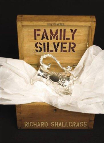 Family Silver by Richard Shallcrass